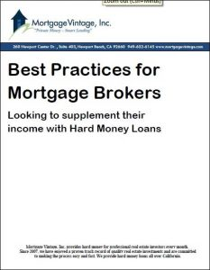 Best Practices for Mortgage Brokers, hard money