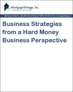 business Strategies from a Hard Money Perspective