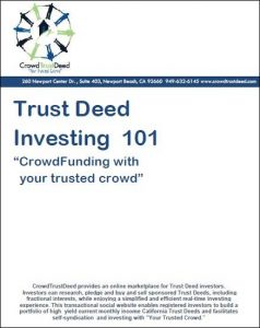crowd funding 101, trust deed investing